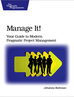 Manage It Your Guide to Modern Pragmatic Project Management book