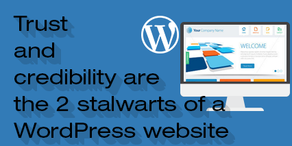 Trust-and-credibility-are-the-2-stalwarts-of-a-WordPress-website